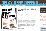 Delay Deny Defend